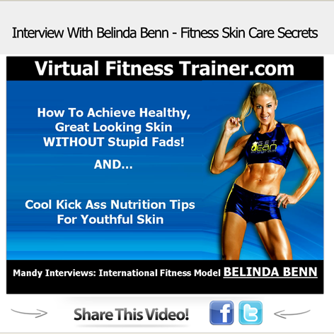 Fitness Skin Care Secrets - Interview with Belinda Benn