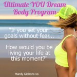 Getting real about your fat loss goals – fantasy or reality?