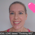 Soul Based Big Thinking – Without The Chaos!